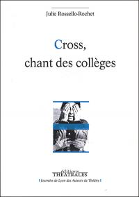 Cross chant des collèges